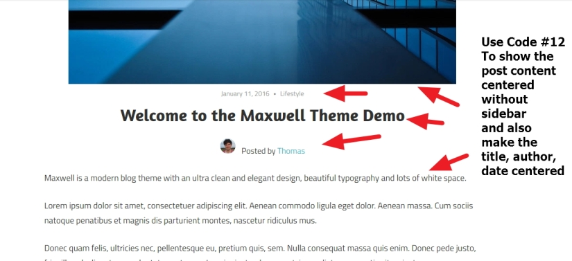 Maxwell By ThemeZee remove sidebar and making contents title and date centered